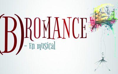 (B)ROMANCE – EN MUSICAL