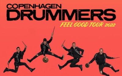 Copenhagen Drummers – FEEL GOOD TOUR